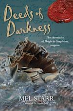Deeds of Darkness (Chronicles of Hugh De Singleton, Surgeon)