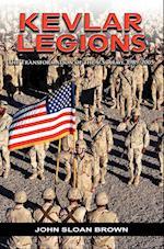 Kevlar Legions: The Transformation of the U.S. Army, 1989-2005