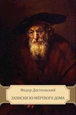 Zapiski iz Mjortvogo doma af Fedor Dostoevskij