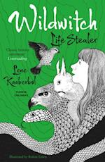 Wildwitch 3: Life Stealer (Wildwitch)