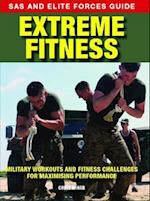 Extreme Fitness (SAS and Elite Forces Guide)