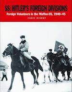 SS Hitler's Foreign Divisions af Chris Bishop