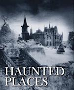 Haunted Places (Abandoned)