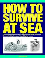 How to Survive at Sea (How to)