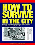 How to Survive in the City