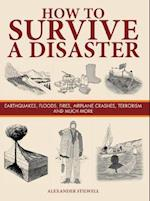 How to Survive a Disaster (SURVIVAL)