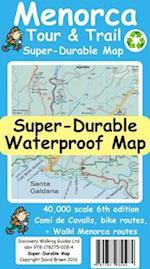 Menorca Tour & Trail Super-Durable Map (Tour Trail Super Durable Maps)