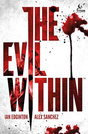 Bog, hardback The Evil Within af Ian Edginton