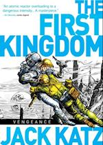 First Kingdom Vol. 3: Vengeance!