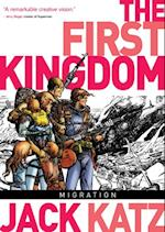 First Kingdom Vol. 4: Migration