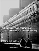 Institute of Education 1902-2002