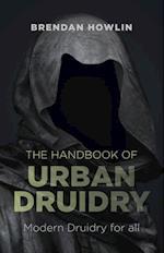 Handbook of Urban Druidry