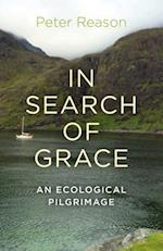 In Search of Grace af Peter Reason