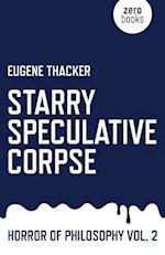 Starry Speculative Corpse (Horror of Philosophy, nr. 2)