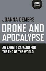 Drone and Apocalypse af Joanna Demers