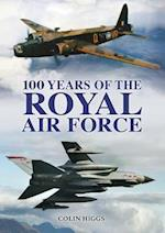 The 100 Years of the Royal Air Force