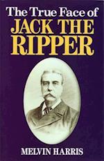 True Face of Jack The Ripper af Melvin Harris