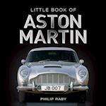 Little Book of Aston Martin (Little Book)
