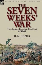 The Seven Weeks' War: the Austro-Prussian Conflict of 1866 af H. M. Hozier
