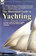 The Illustrated Guide to Yachting-Volume 2: A Classic Guide to Yachts & Sailing from the Turn of the 19th & 20th Centuries