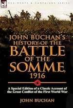 John Buchan's History of the Battle of the Somme, 1916 af John Buchan