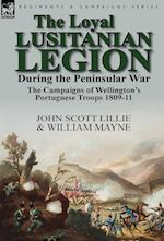 The Loyal Lusitanian Legion During the Peninsular War