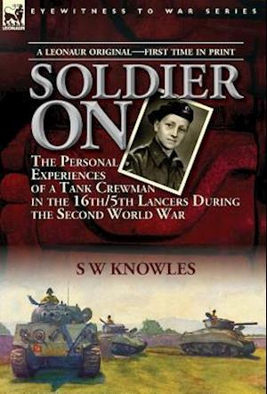 Bog, hardback Soldier on af S. W. Knowles