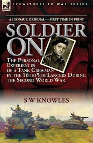 Bog, paperback Soldier on af S W Knowles
