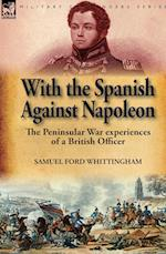 With the Spanish Against Napoleon