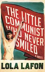 Little Communist Who Never Smiled