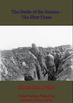 Battle Of The Somme - The First Phase. [Illustrated Edition]