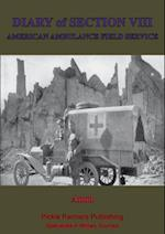 Diary Of Section VIII, Of The American Field Ambulance Service af Anon.