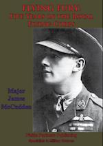 FLYING FURY: Five Years In The Royal Flying Corps [Illustrated Edition]