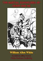 Martial Adventures Of Henry And Me [Illustrated Edition]