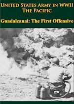 United States Army In WWII - The Pacific - Guadalcanal: The First Offensive af Samuel Milner
