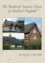 Medieval Peasant House in Midland England af Nat Alcock