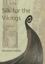 Silk for the Vikings (Ancient Textiles Series, nr. 15)