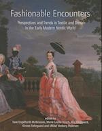 Fashionable Encounters (Ancient Textiles Series, nr. 14)