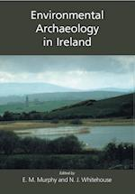 Environmental Archaeology in Ireland