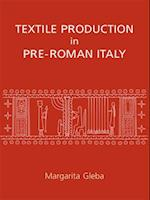 Textile Production in Pre-Roman Italy