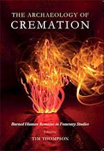 The Archaeology of Cremation af Tim Thompson