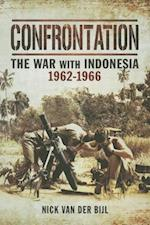 Confrontation the War with Indonesia 1962  -  1966