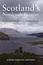 Scotland's Northwest Frontier