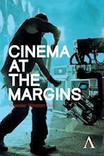 Cinema at the Margins (New Perspectives on World Cinema)