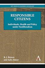 Responsible Citizens (Key Issues in Modern Sociology)