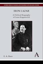 Iron Lazar (Anthem Series on Russian, East European and Eurasian Studies)