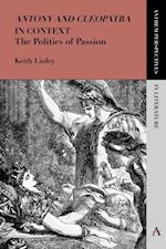 'Antony and Cleopatra' in Context (Anthem Perspectives in Literature)
