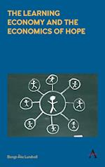 The Learning Economy and the Economics of Hope af Bengt-Ake Lundvall