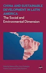 China and Sustainable Development in Latin America (Anthem Frontiers of Global Political Economy)