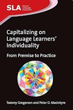 Capitalizing on Language Learners' Individuality af Tammy Gregersen, Peter D. MacIntyre